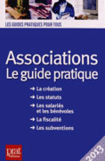 Associations Le guide pratique 2013