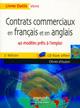 Contrats commerciaux en français et en anglais : 40 modèles prêts à l'emploi 3ème édition