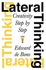 Lateral Thinking: Creativity Step by Step Accès librairie