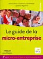 Le guide de la micro-entreprise Edition 2012