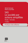 SAS La société par actions simplifiée 4ème édition