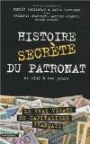Histoire secrète du patronat : De 1945 à nos jours