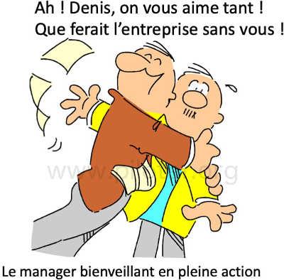 Ah Denis, que ferait l'enteprise sans vous ! ... Le manager bienveillant en pleine action