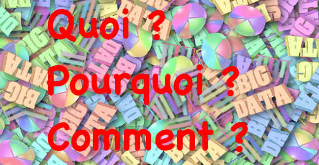 big-data quoi pourquoi comment