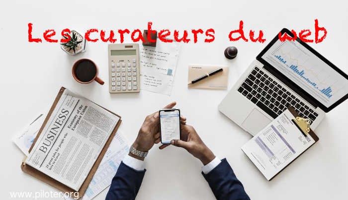 Les curateurs du web