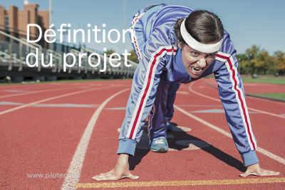 Définition du projet, le lancement