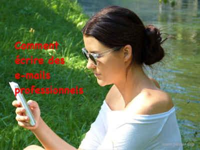 Ecrire des e-mails professionnels