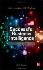 Successful Business Intelligence: Secrets to Making BI a Killer App