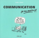 Communication, je me marre !!! de Gabs & Jissey