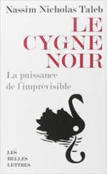 Le cygne noir : La puissance de l imprévisible