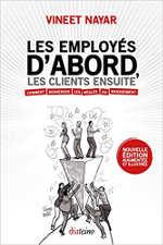 """""""Les Employés d'abord, les clients ensuite"""" Diateino, 2011."""