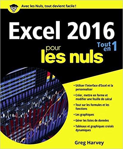 Excel 2016 pour les nuls Tout en un