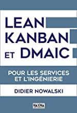 LEAN, KANBAN et DMAIC - Pour les services et l'ingénierie