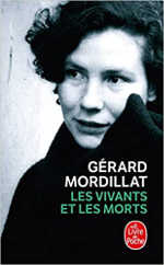 Les vivants et les morts de Gérard Mordillat