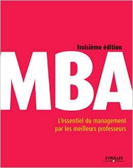 MBA L'essentiel du management par les meilleurs professeurs