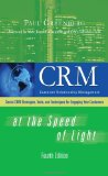 CRM at the Speed of Light : Social CRM Strategies, Tools, and Techniques for Engaging Your Customers
