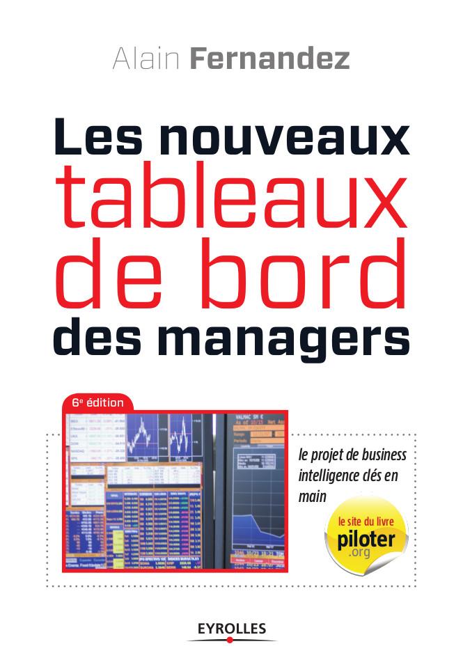 Nouveaux Tableaux de bord des Managers, le livre