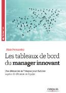 Les Tableaux de Bord du Manager Innovant Lire la fiche, extrait et commentaires