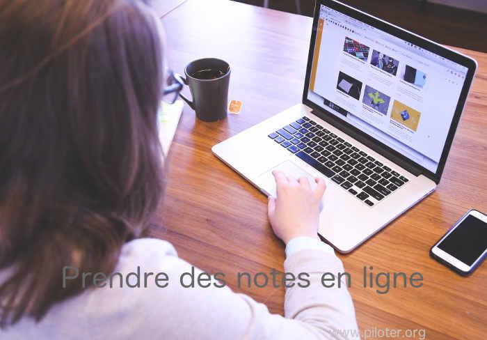 Comment prendre des notes en ligne