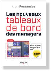 Les Nouveaux Tableaux de Bord des Managers Lire la fiche, extrait et commentaires