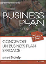 Business Plan : Concevoir un Business Plan efficace