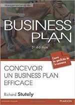 Business Plan : Concevoir un Business Plan efficace