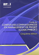 Guide du Corpus des connaissances en management de projet/A Guide to the Project Management Body of Knowledge: (Guide PMBOK)