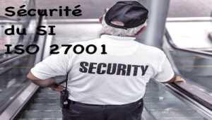 ISO 27001 Système de Management de la sécurité de l'information
