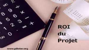 Le ROI du projet, le Retour sur Investissement